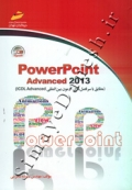PowerPoint Advanced 2013